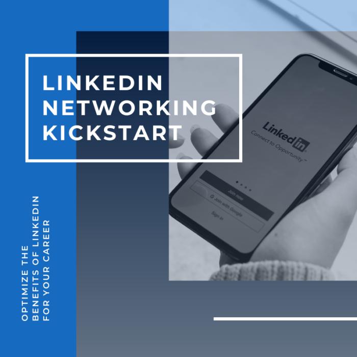 LinkedIn Networking Kickstart